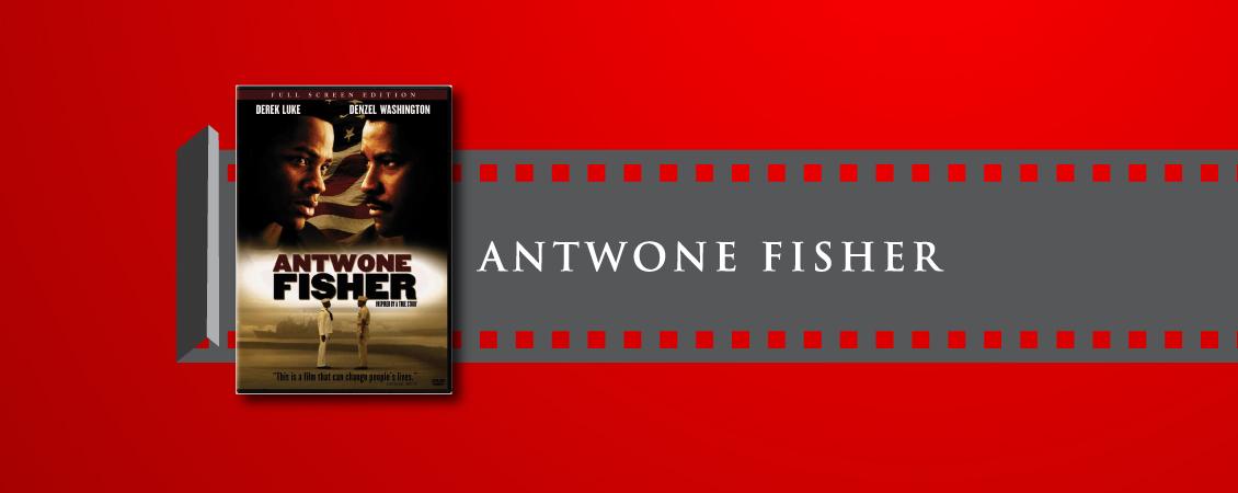 antwone fisher movie essay